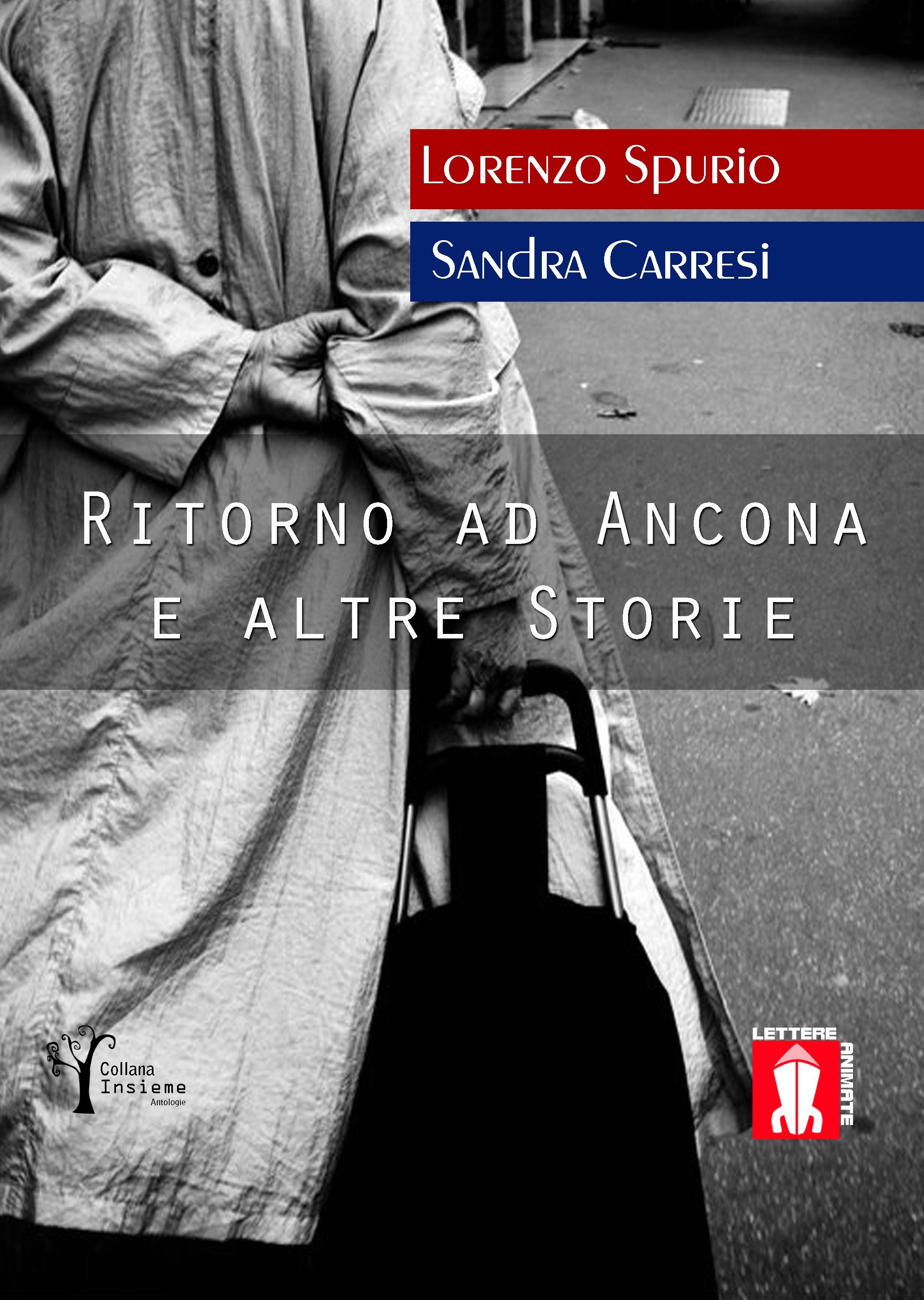 Ritorno ad Ancona e altre storie