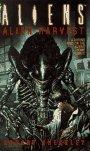 Aliens: Alien Harves...
