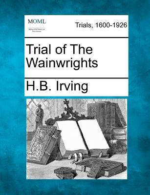 Trial of the Wainwrights