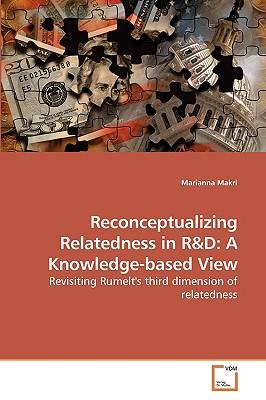 Reconceptualizing Relatedness in R&D