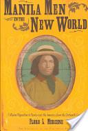 Manila Men in the New World