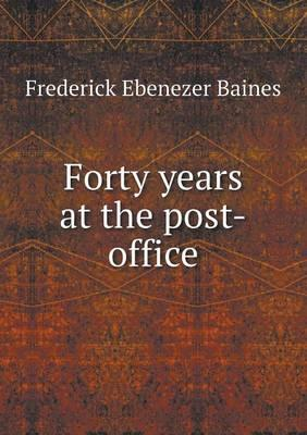 Forty Years at the Post-Office