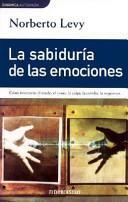 SABIDURIA DE LAS EMOCIONES, LA