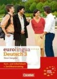 Eurolingua Deutsch als Fremdsprache.Gesamtband 3. Neue Ausgabe