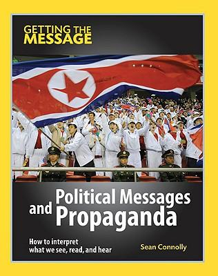 Political Messages and Propaganda