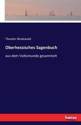 Oberhessisches Sagenbuch