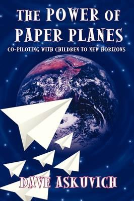 The Power of Paper Planes