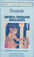 Medea - Troiane - Ba...