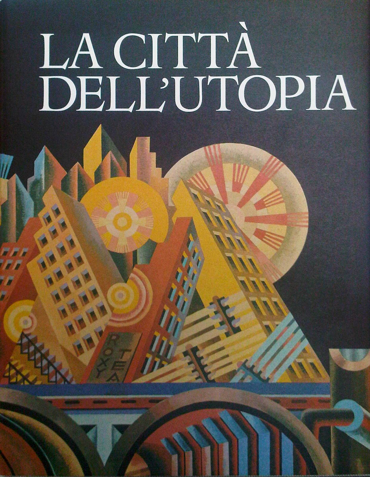 La città dell'utopi...