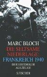 Die seltsame Niederlage: Frankreich 1940.