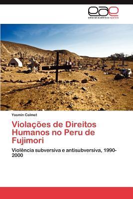 Violações de Direitos Humanos no Peru de Fujimori