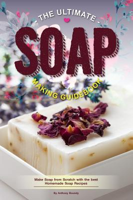 The Ultimate Soap Ma...