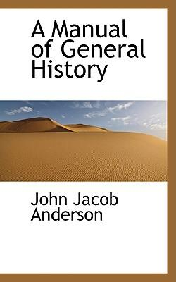A Manual of General History