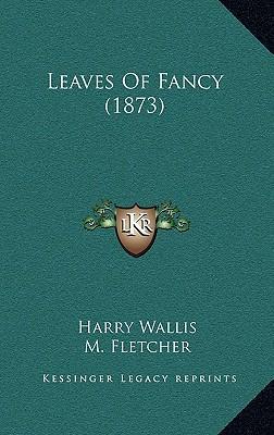 Leaves of Fancy (1873)