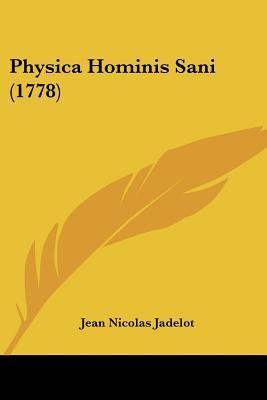 Physica Hominis Sani (1778)