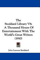 The Stoddard Library V8