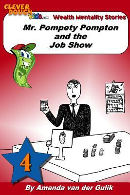 Mr. Pompety Pompton and the Job Show