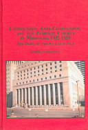 Communism, Anti-communism, And the Federal Courts in Missouri, 1952-1958