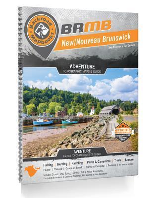 Backroad Mapbook New/Nouveau Brunswick