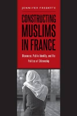 Constructing Muslims in France