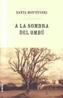 A LA Sombra Del Ombu