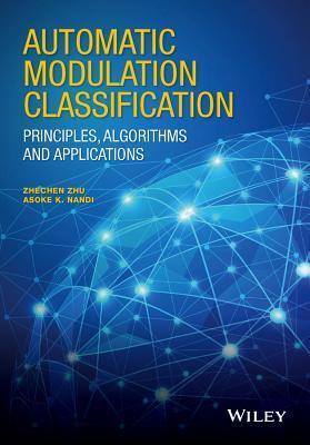 Automatic Modulation Classification