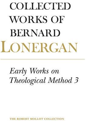 Early Works on Theological Method 3