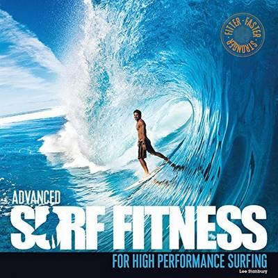 Advanced Surf Fitness for High Performance Surfing