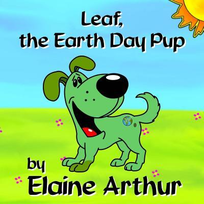Leaf, the Earth Day Pup