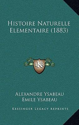 Histoire Naturelle Elementaire (1883)