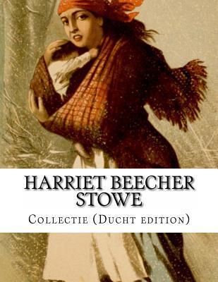 Harriet Beecher Stowe, Collectie