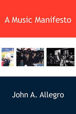 A Music Manifesto