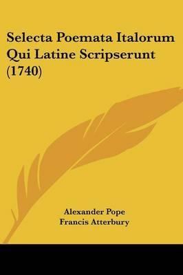 Selecta Poemata Italorum Qui Latine Scripserunt (1740)