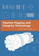 Pipeline Pigging and Integrity Technology, Fourth Edition