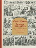 Cruel Deeds and Dreadful Calamities