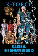 X-Force: Cable & the...