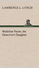 Madeline Payne, the ...