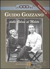 Guido Gozzano dalle Golose al Meleto
