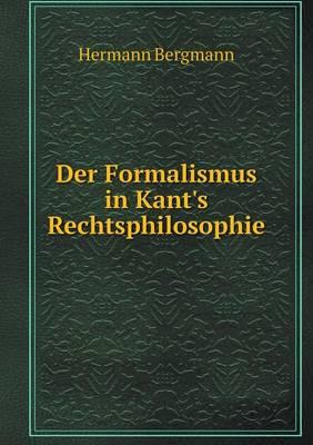 Der Formalismus in Kant's Rechtsphilosophie