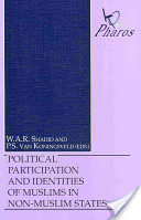Political Participation and Identities of Muslims in Non-Muslim States