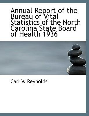 Annual Report of the Bureau of Vital Statistics of the North Carolina State Board of Health 1936