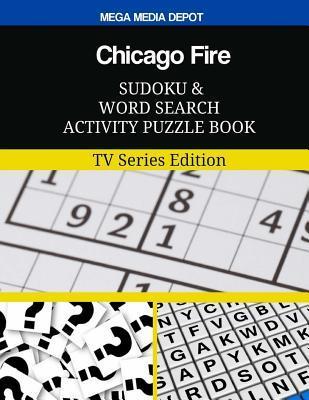 Chicago Fire Sudoku ...