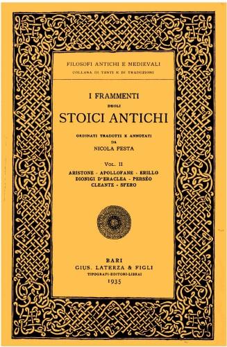 I frammenti degli stoici antichi ordinati, tradotti e annotati da Nicola Festa