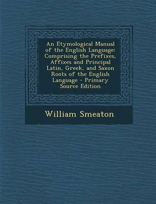 An Etymological Manual of the English Language