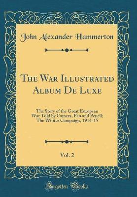 The War Illustrated Album De Luxe, Vol. 2