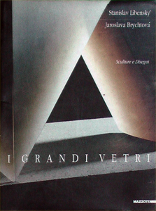 Libensky Stanislav, Brychtova Jaroslava - I Grandi Vetri