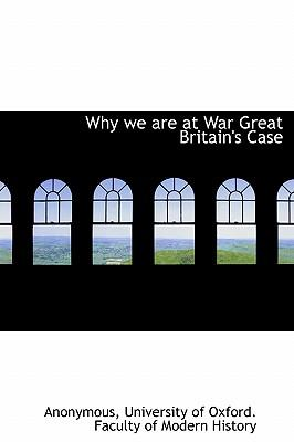 Why We Are at War Great Britain's Case
