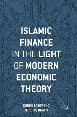 Islamic Finance in the Light of Modern Economic Theory