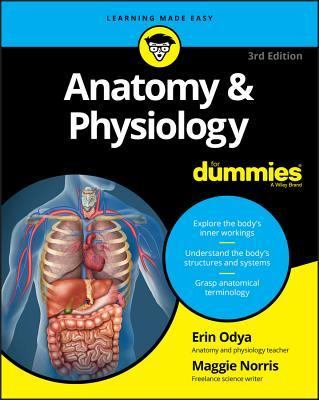 Anatomy & Physiology for Dummies