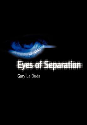 Eyes of Separation